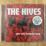 Cd The Hives Your New Favourite Band  2002  1ª Prensagem