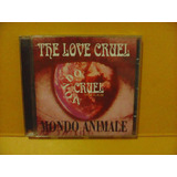 Cd The Love Cruel   Mondo Animale   Undergrond Faces Records
