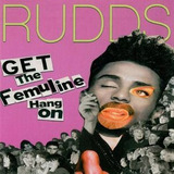Cd The Rudds Get The Femuline Hang On Importado