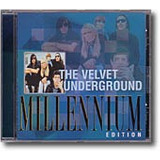 Cd The Velvet Underground | Millenium Edition