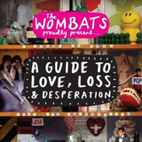 Cd The Wombats Guide To Love Loss & Desperation Importado