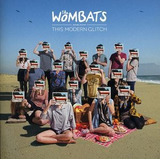 Cd The Wombats Wombats Proudly Present This Modern Glitch Im