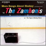 Cd The Zambonis More Songs About Hockey Buildings & Food Imp