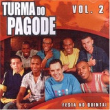 Cd Turma Do Pagode   Vol 2 Festa No Quintal   Novo