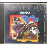 Cd Ub40   Labour Of Love   Made In Usa   1983