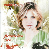 Cd Valéria Costa   Primeiro Ato   2005   Original