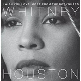 Cd Whitney Houston  I Wish You Love  More From The Bodyguard