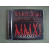 Cd Wicked Angel   The Remastered Collection Volume 2