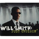 Cd Will Smith Just Cruisin  Single 4 Faixas