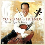 Cd Yo yo Ma & Friends: Songs Of Joy & Peace  2008