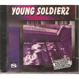 Cd Young Soldierz    Rapper Do Grupo The Bloods E Crips