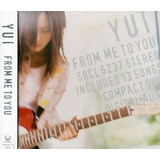 Cd Yui From Me To You  Importado