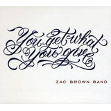 Cd Zac Brown Band You Get What You Give  2011 New Version  I