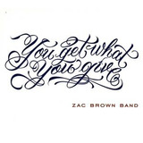 Cd Zac Brown Band You Get What You Give Imp