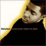 Cd babyface every Time I Close My Eyes the Remixes