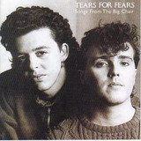 Cd tears For Fears songs From The Big Chair