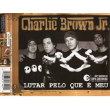 Charlie Brown Jr   Lutar Pelo Que É Meu Cd Single Promo Novo
