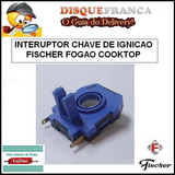 Chave De Igni��o Do Fogao Cooktop Fischer