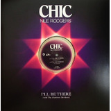 Chic Feat Nile Rodgers   I ll Be There  12 Vinyl Import