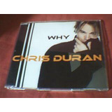 Chris Durán   Why   Cd Single Promo C  1 Música