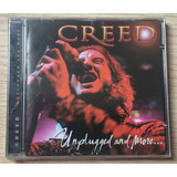 Creed   Unplugged An More      Cd Importado