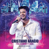 Cristiano Araujo   In The Cities   Cd