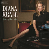 Diana Krall   Turn Up The Queit