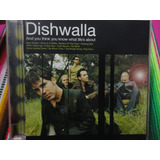 Dishwalla Cd And You Think You Know What Life s About  1998