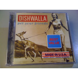 Dishwalla Pet Your Friends  1o  Album  Cd Lacrado   Made Usa