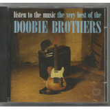 Doobie Brothers   Listen To The Music  Cd Usado   2 000 Cd s