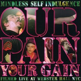 Dvd Mindless Self Indulgence Our Pain Your Gain