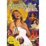 Dvd Original Floribella O Musical