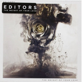 Editors The Weight Of Your Love Importado Cd Novo