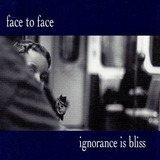 Face To Face   Cd  Ignorance Is Bliss  Punk   Importado