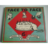 Face To Face   How To Ruin Everything Cd Lacrado