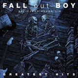 Fall Out Boy   Believers Never Die   Cd dvd