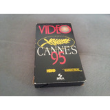 Fita Vhs Video News Especial Cannes 95 Hbo
