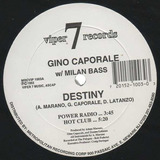 Gino Caporale With Milan Bass   Destiny 12inch Freestyle