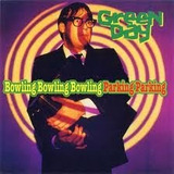 Green Day Bowling Bowling Bowling Parking  cd Novo E Lacrado