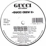 Gucci Crew Ii   Five Dollar High  miami Bass Novo