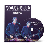Interpol Dvd Coachella Valley Music And Arts Fest 2015 Coldp