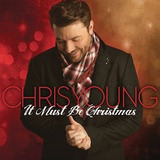 It Must Be Christmas Chris Young Import
