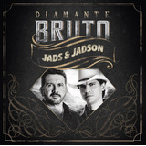 Jads E Jadson   diamante Bruto   Cd