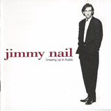 Jimmy Nail - Growing Up In Public Featuring David Gilmour