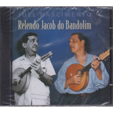 Joel Nascimento   Cd Relendo Jacob Do Bandolim   Lacrado