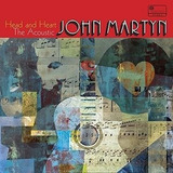 John Martyn Head And Heart: The Acoustic John Martyn Cd