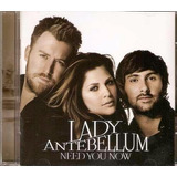 Lady Antebellum Need You Now Cd Lacrado Original