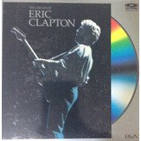 Laser Disc Eric Clapton The Cream   Importado England   1989