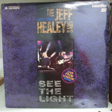 Ld Laser Disc The Jeff Healey Band See The Light