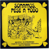 Les Luthiers   Sonamos Pese A Todos